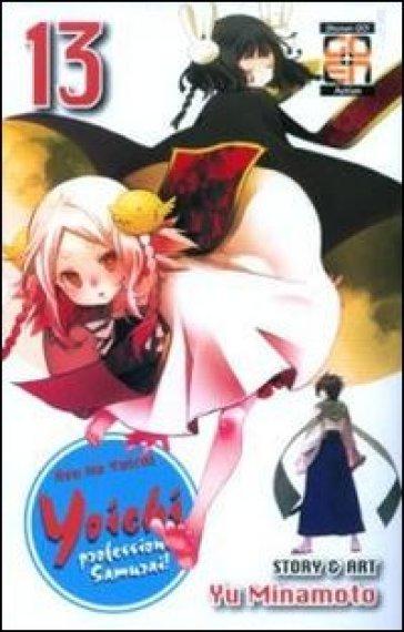 Yoichi, professione samurai!. 13. - Yu Minamoto pdf epub