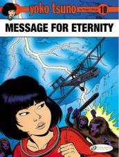 Yoko Tsuno Vol. 10: Message for Eternity