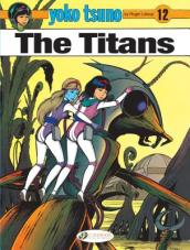 Yoko Tsuno Vol. 12: the Titans
