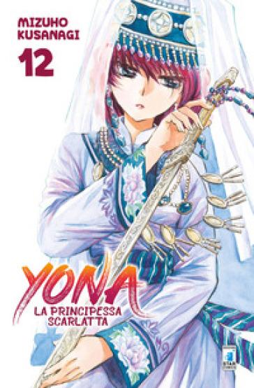 Yona la principessa scarlatta. 12. - Mizuho Kusanagi pdf epub
