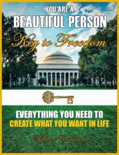 You Are a Beautiful Person - Key to Freedom