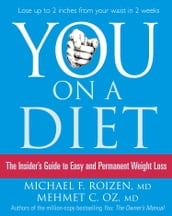 You: On a Diet: The Insider