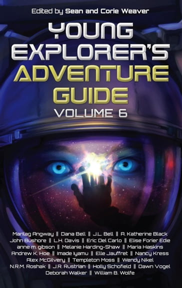 Young Explorer's Adventure Guide, Volume 6