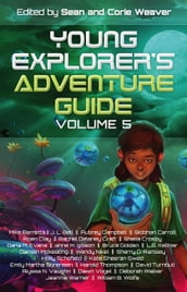 Young Explorer s Adventure Guide, Volume 5