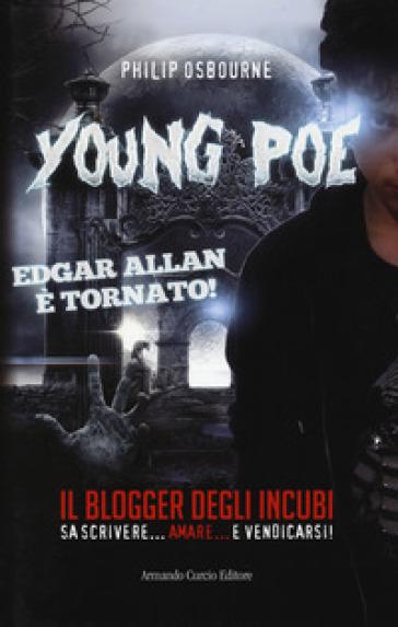 Young Poe. Il blogger degli incubi - Philip Osbourne  