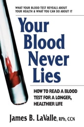 Your Blood Never Lies