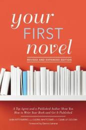 Your First Novel Revised and Expanded