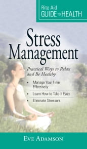 Your Guide to Health: Stress Management