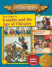 Your Guide to Knights and the Age of Chivalry