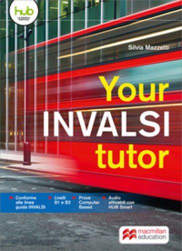 Your INVALSI tutor. Per le Scuole superiori. Con e-book. Con espansione online - Silvia Mazzetti | Jonathanterrington.com