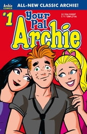 Your Pal, Archie! #1