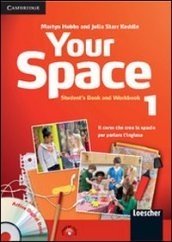 Your space. Interactive. Con e-book. Con espansione online. Per la Scuola media. 1.