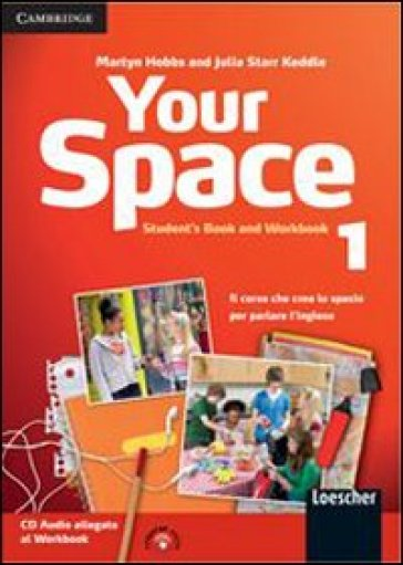 Your space. Student's book-Workbook. Con espansione online. Con CD Audio. Per la Scuola media. 1.