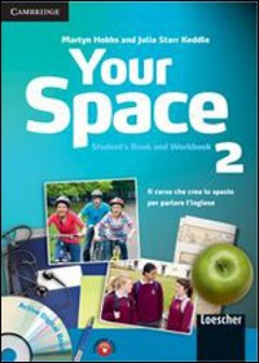 Your space. Con espansione online. Per la Scuola media. Con CD Audio. Con CD-ROM. 2.