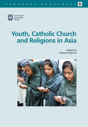 Youth, catholic church and religions in Asia - F. Meroni | Kritjur.org