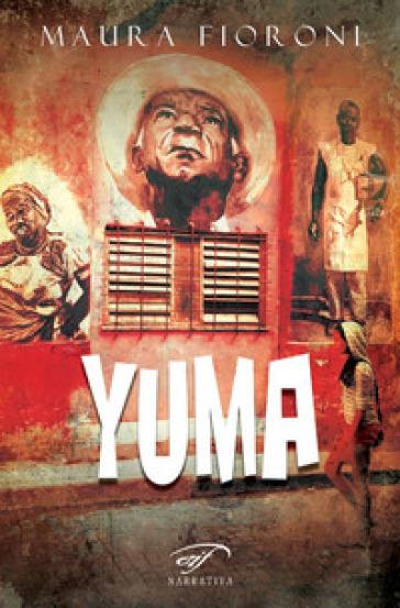 Yuma - Maura Fioroni  