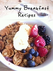 Yummy Breakfast Recipes