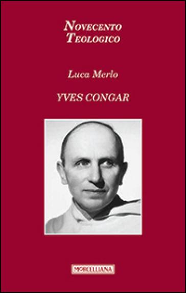 Yves Congar - Luca Merlo | Rochesterscifianimecon.com