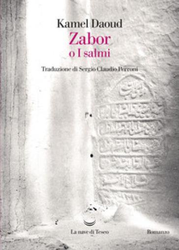 Zabor o I salmi - Kamel Daoud  
