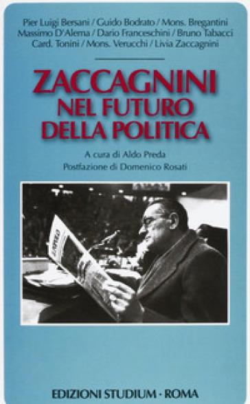 Zaccagnini nel futuro della politica - A. Preda  