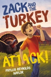 Zack and the Turkey Attack!