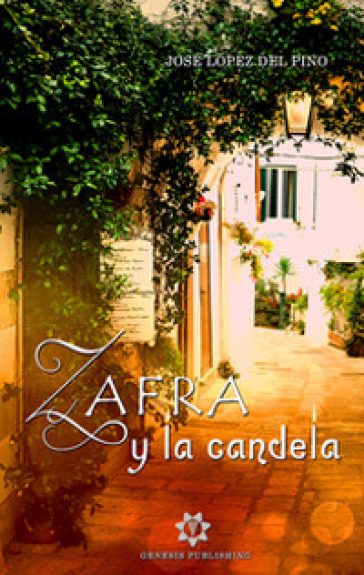Zafra y la Candela - José Lopez Del Pino   Kritjur.org