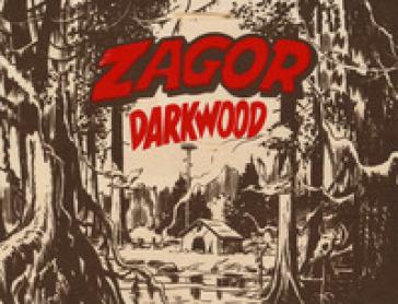 Zagor. King of Darkwood. Con gadget. Con Poster - Guido Nolitta | Jonathanterrington.com