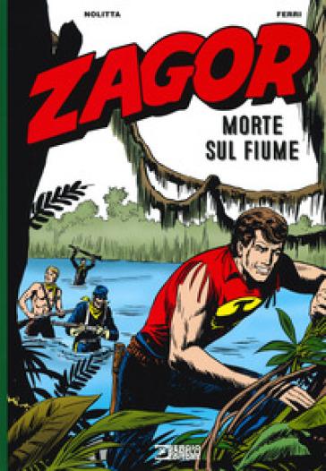 Zagor. Morte sul fiume - Guido Nolitta |