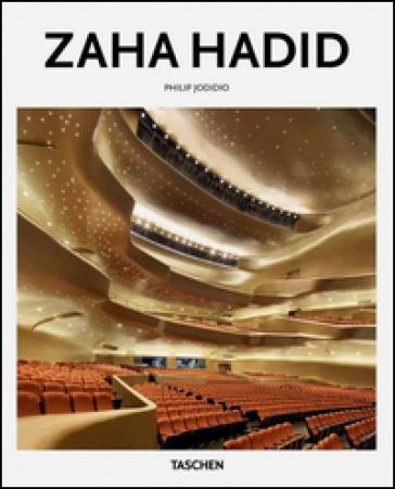Zaha Hadid - Philip Jodidio |
