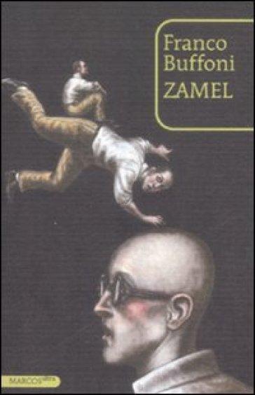 Zamel - Franco Buffoni | Kritjur.org