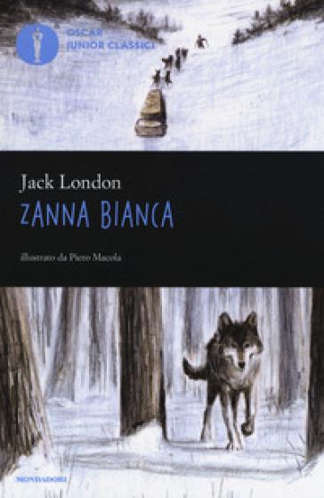 Zanna Bianca - Jack London |