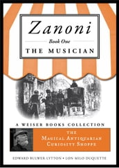 Zanoni Book One: The Musician