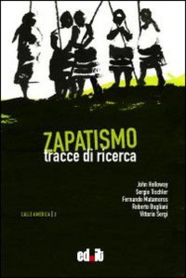Zapatismo. Tracce di ricerca - V. Sergi | Kritjur.org