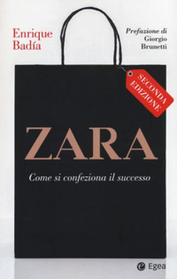Zara. Come si confeziona il successo - Enrique Badia | Thecosgala.com