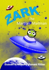 Zark The Martian Mailman