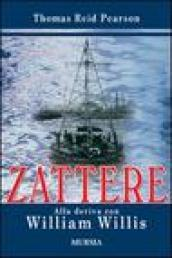 Zattere. Alla deriva con William Willis