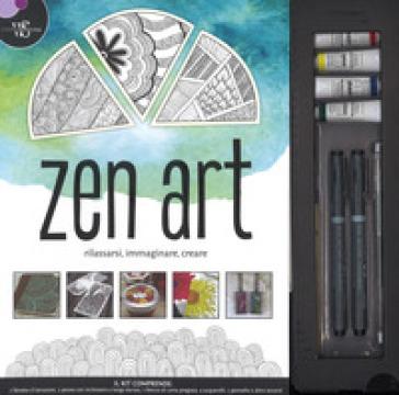 Zen Art. Rilassarsi, immaginare, creare. Ediz. a colori. Con gadget -  pdf epub