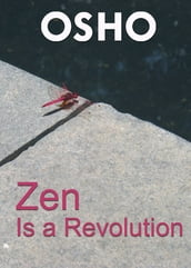 Zen Is a Revolution