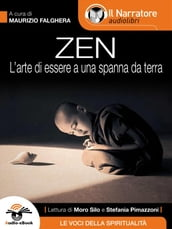 Zen (L arte di essere a una spanna da terra)(Audio-eBook)