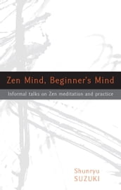 Zen Mind, Beginner s Mind
