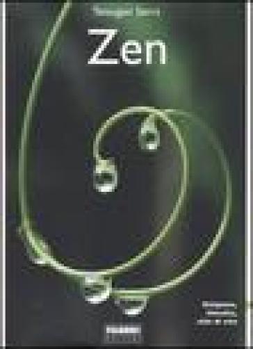 Zen. Religione, filosofia, stile di vita - Carlo Tetsugen Serra |