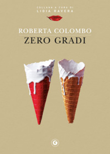 Zero gradi - Roberta Colombo  