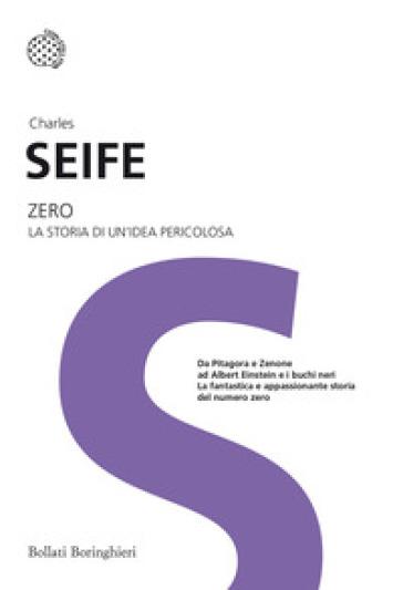 Zero. La storia di un'idea pericolosa - Charles Seife | Jonathanterrington.com