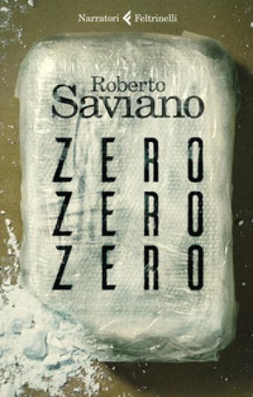 ZeroZeroZero - Roberto Saviano | Thecosgala.com