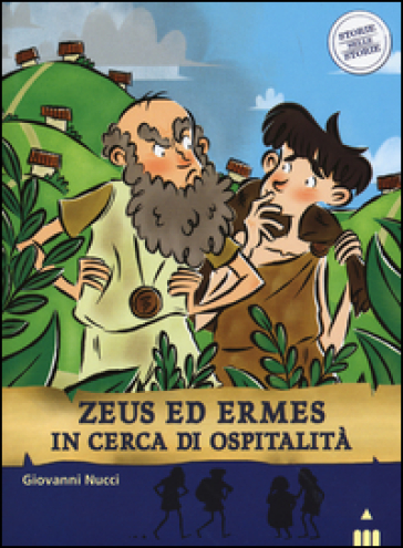 Zeus ed Ermes in cerca di ospitalità. Storie nelle storie - Giovanni Nucci |