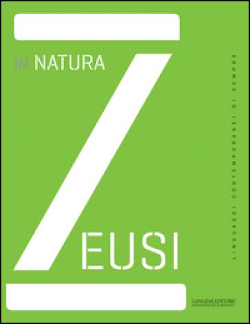 Zeusi. Linguaggi contemporanei di sempre. 1: In natura - M. Di Capua   Jonathanterrington.com