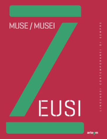 Zeusi. Muse / Musei