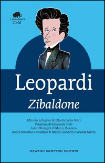 Zibaldone. Ediz. integrale - Giacomo Leopardi |