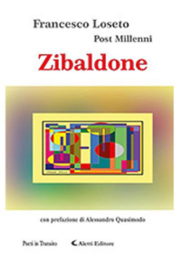 Zibaldone - Francesco Post Millenni Loseto |