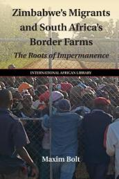 Zimbabwe s Migrants and South Africa s Border Farms